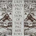 Procession of talking mirrors - Urpflanze. Portada: Wouter Vanhaelemeesch -  AA.VV. - Otras editoriales