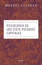Psicología de los siete pecados capitales - Manuel Villegas - Herder