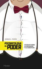 Psicopatología del poder - Jorge L. Tizón - Herder