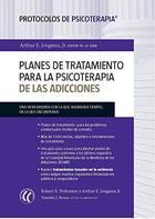 Planes de tratamiento para la psicoterapia de las adicciones - Arthur E. Jongsma - Eleftheria