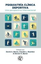 Psiquiatría clínica deportiva - David A. Baron - Eleftheria
