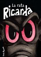 La rata Ricarda - Lucía Bayardo - Morenike