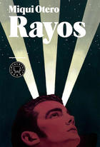 Rayos - Miqui Otero - Blackie Books