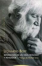 Reflexiones de un viejo teólogo y pensador - Leonardo Boff - Trotta