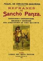 Refranes de Sancho Panza - Miguel de Cervantes Saavedra - Maxtor