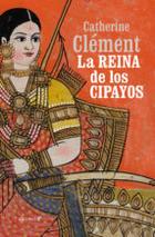 La reina de los Cipayos - Catherine Clément - Alevosía