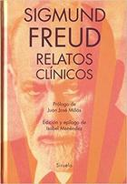 Relatos clínicos - Sigmund Freud - Siruela
