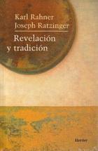 Revelación y tradición - Karl Rahner - Herder