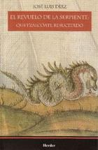 El Revuelo de la serpiente - José Luis Díaz Gómez - Herder México