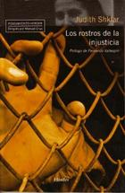 Los Rostros de la injusticia - Judith Shklar - Herder