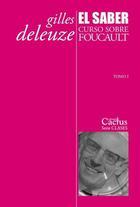 El saber - Gilles Deleuze - Cactus