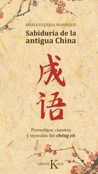 Sabiduría de la antigua China - María Eugenia Manrique - Kairós