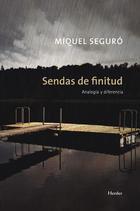 Sendas de finitud - Miguel Seguro - Herder