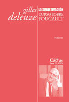 La subjetivación - Gilles Deleuze - Cactus