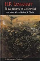 El que susurra en la oscuridad - H.P. Lovecraft - Valdemar