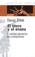 El títere y el enano - Slavoj Zizek - Paidós