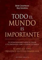 Todo el mundo es importante -  AA.VV. - Ediciones Obelisco