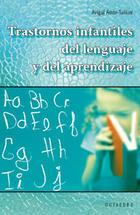 Trastornos infantiles del lenguaje y del aprendizaje - Avigal Amar Tuillier - Octaedro