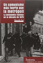 Un Comunismo más fuerte que la metrópoli - Marcello Tari - Traficantes de sueños
