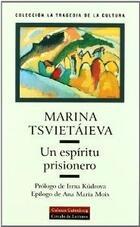Un espíritu prisionero - Marina Tsvietáieva - Galaxia Gutenberg