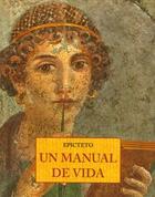 Un manual de vida -  Epicteto - Olañeta