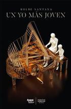 Un yo más joven (2 ed) - Kolbe Santana - Paraíso Perdido