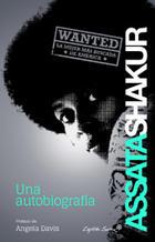 Una autobiografía - Assata Shakur - Capitán Swing