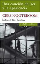 Una canción del ser y la apariencia - Cees Nooteboom - Siruela