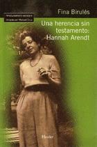 Una herencia sin testamento: Hannah Arendt - Fina Birulés - Herder
