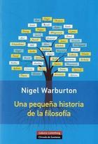 Una pequeña historia de la Filosofia - Nigel Warburton - Galaxia Gutenberg
