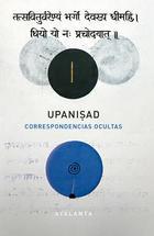 Upanisad. Correspondencias ocultas - Juan Arnau Navarro - Atalanta