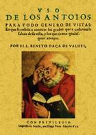 Uso de los anteoios para todo género de vistas - Benito Daça de Valdés - Maxtor