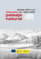 Valoración del paisaje natural -  AA.VV. - Abada Editores