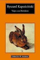 Viajes con Herodoto - Ryszard Kapuscinski - Anagrama