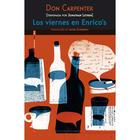 Los viernes en Enrico's -  Don Carpenter - Sexto Piso
