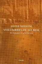 Vislumbres de lo real - Alberto Melloni - Herder