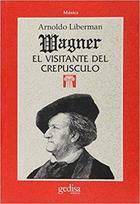 Wagner - Arnoldo Liberman - Editorial Gedisa