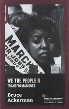 We the people II - Bruce Ackerman - Traficantes de sueños