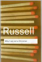 Why I am not a Christian - Bertrand Russell - Otras editoriales
