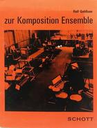 Zur Komposition Ensemble - Rolf Gehlhaar -  AA.VV. - Otras editoriales